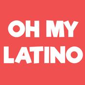 Oh My Latino