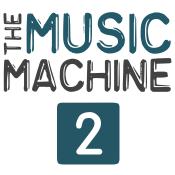 The Music Machine 2