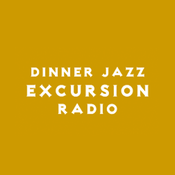 Dinner Jazz Excursion Radio