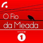 Antena 1 - O FIO DA MEADA