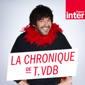 France Inter - La chronique de Thomas VDB