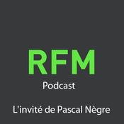 RFM - L\'invité de Pascal Nègre
