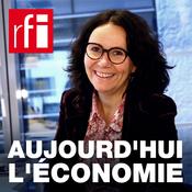 RFI - Aujourd\'hui l\'économie