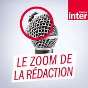 France Inter - Le zoom de la rédaction