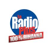 La Radio Plus - 100% Rihanna