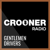 Crooner Radio Gentlemen Drivers